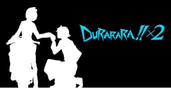 Durarara!!X2 (2016)