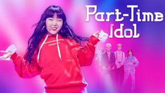 Part-Time Idol (2017)