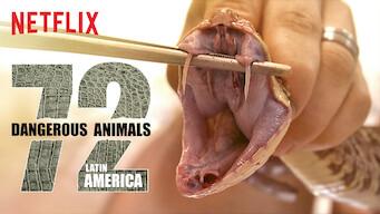 72 Dangerous Animals: Latin America (2017)