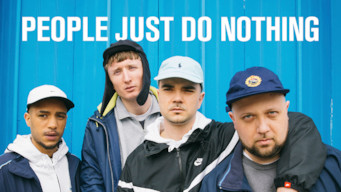 People Just Do Nothing (2018)